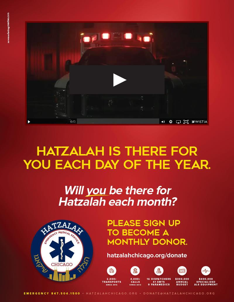 Hatzalah is there for you each day of there